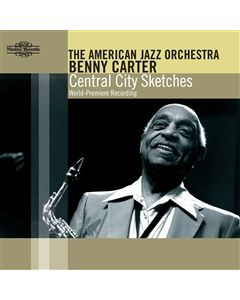 Benny Carter Central City Sketches