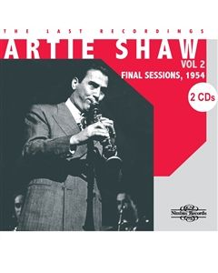 Artie Shaw The Last Recordings Volume 2