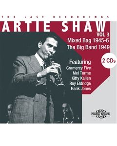 Artie Shaw The Last Recordings Volume 3