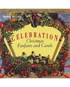 Celebration - Christmas Fanfares and Carols