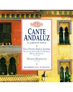Cante Andaluz - Flamenco Songs recorded Live in Seville