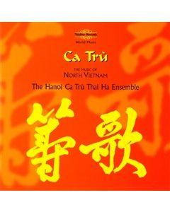 Ca Tru - The Music of North Vietnam