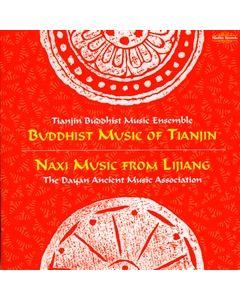 Buddhist Music of Tianjin and Naxi Music from Lijiang