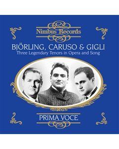 3 Legendary Tenors - Caruso, Gigli, Björling 1907-1944