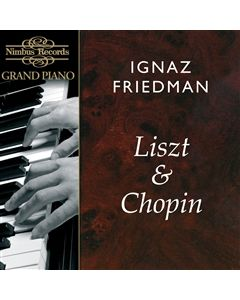 Ignaz Friedman plays Liszt and Chopin