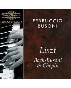 Ferrucio Busoni plays Bach Liszt and Chopin