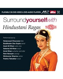 Surround yourself with Hindustani Ragas