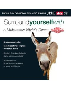 Surround yourself with 'A Midsummer Night's Dream'