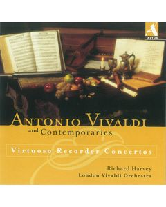 Antonio Vivaldi and Contemporaries - Virtuoso Recorder Concertos