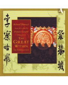 Richard Harvey's Score for a film by Francis Gerard - The Great Within: The Forbidden City