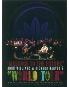 Message to the Future - John Williams & Richard Harvey's World Tour DVD