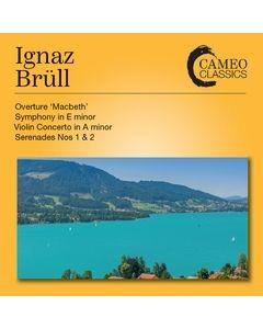 Ignaz Brüll: Orchestral Works