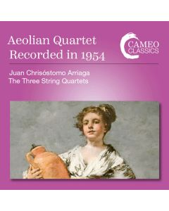 Aeolian Quartet recorded in 1954: Arriaga, The Three String Quartets