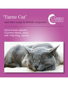 'Tame Cat' and other songs by British Composers