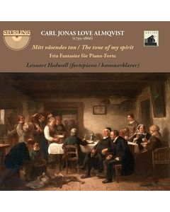 Carl Jonas Love Almqvist: Works for Fortepiano