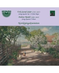 Erik Gustaf Geijer & Andreas Randel: Works for String Quartet