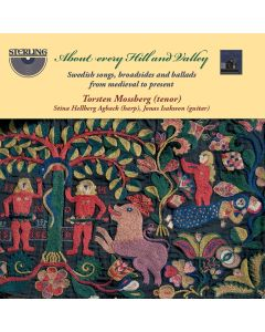 About Every Hill & Valley: Swedish Songs, Broadside & Ballads from Medieval to Present
