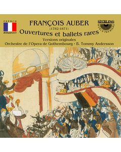 French Romantics: François Auber Overtures to grands opéras