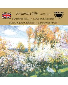 British Romantics: Frederic Cliffe Orchestra Works