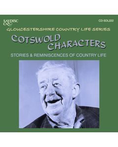Cotswold Characters, Stoires & Reminiscences of Country Life