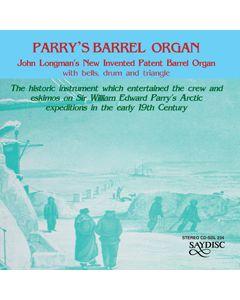 Sir William Edward Parry's Barrel Organ