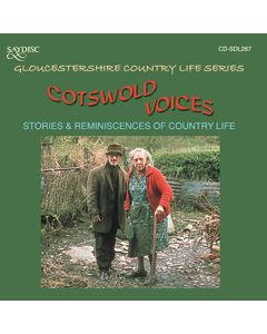 Cotswold Voices, Stoires & Reminiscences of Country Life