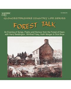 Forest Talk, An evening of Songs, Poetry and Humour from the Forest of Dean