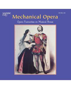 Mechanical Opera