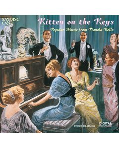 Kitten On the Keys. Popular Music from Pianola Rolls