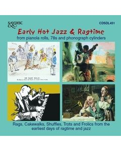 Early  Hot Jazz & Ragtime from pianola rolls, 78s and phonographic cylinders