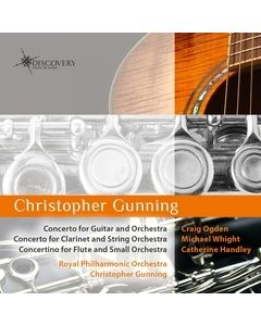 Christopher Gunning: Concertos for Guitar, Clarinet & Flute