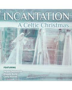 Incantation: A Celtic Christmas