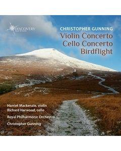 Christopher Gunning: Violin Concerto, Cello Concerto & Birdflight