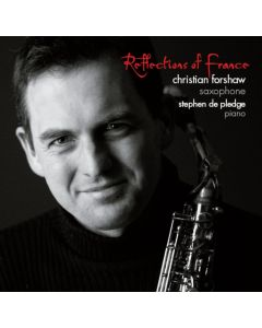 Christian Forshaw - Reflections of France