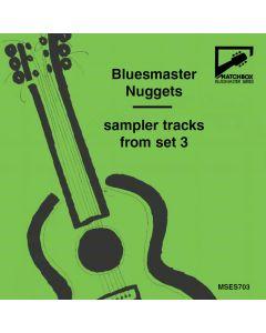 Bluesmaster Nuggets: Sampler Tracks of Set 3 [Digital Release Only]