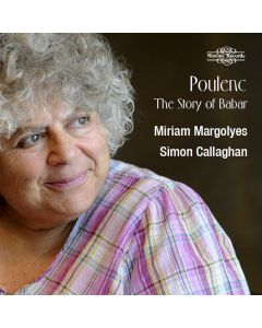 Poulenc: The Story of Babar, the Little Elephant read by Miriam Margolyes