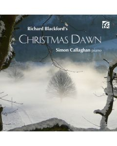Richard Blackford: Christmas Dawn [Digital Release]