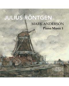 Julius Röntgen: Piano Music Vol. 1