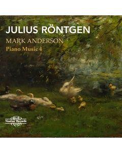 Julius Röntgen: Piano Music Vol. 4