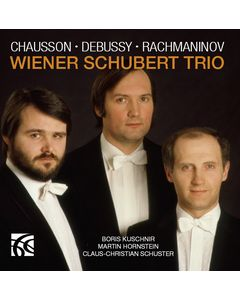 Chausson, Debussy and Rachmaninov Piano Trios