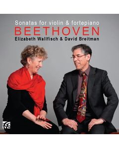 Beethoven: The Sonatas for Violin & Piano Vol.1