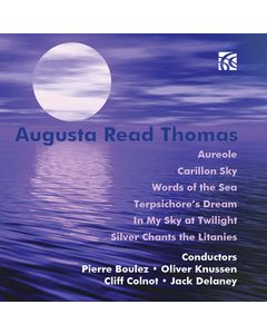 Augusta Read Thomas - Selected Works for Orchestra