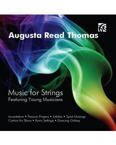 Augusta Read Thomas Music for Strings