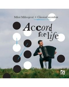 Accord for Life: Classical Works for Accordion