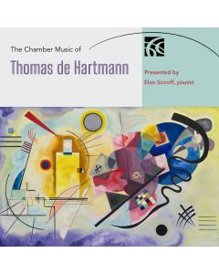 The Chamber Music of Thomas de Hartmann