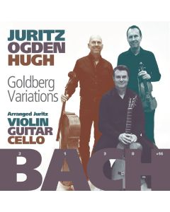 J.S. Bach arr. David Juritz: Goldberg Variations arranged for Violin, Guitar & Cello