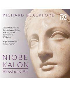 Richard Blackford: Niobe, Blewbury Air & Kalon
