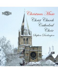 Christmas Music - Christ Church Cathedral Choir, Oxford
