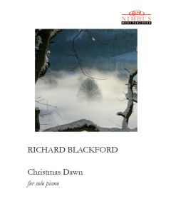 Richard Blackford: Christmas Dawn [Printed Music]