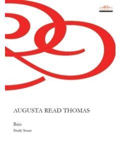 Augusta Read Thomas: Brio - Study Score [Printed Music]